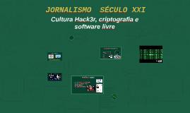 JORNALISMO SÉCULO XXI
