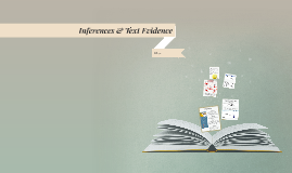Copy of Inferences & Text Evidence (RL.7.1)