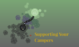 Supporting Your Campers