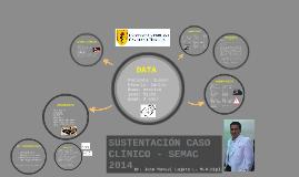 SUSTENTACIÓN CASO CLÍNICO - SEMAC 2014