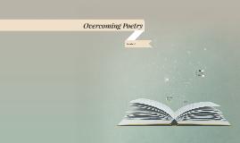 Overcoming Poetry