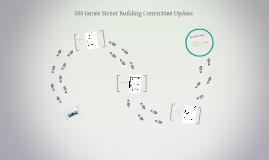 500 James Street Building Committee Update