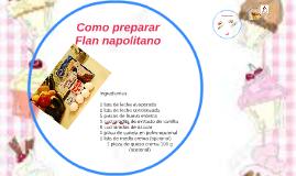 Como preparar Flan napolitano