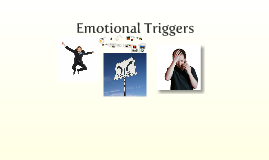 Emotional Triggers