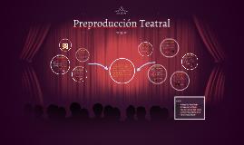 Preproducción Teatral