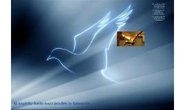 El Espíritu Santo hace posible la Salvación