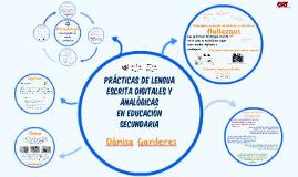 Prácticas de lengua escrita digitales y analógicas en educación secundaria