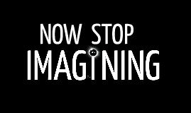 IMAGINE . . .