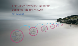 Super Awesome Ultimate Guide to Job Interviews!!