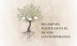 Copy of REGIMENES POLITICOS EN EL MUNDO CONTEMPORANEO