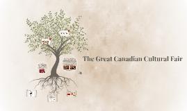 The Great Canadian Cultural Fair