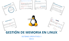 Copy of Copy of Administración de memoria de Linux