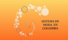 SISTEMA DE MODA  EN COLOMBIA