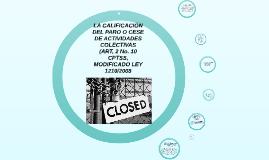 Copy of LA CALIFICACION DEL PARO O CESE DE ACTIVIDADES COLECTIVAS