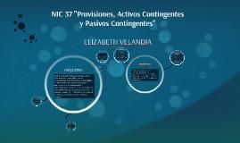 """NIC 37 """"Provisiones, Activos Contingentes y Pasivos Continge"""