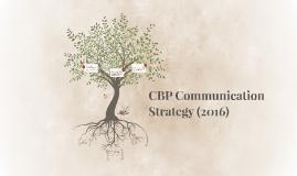 CBP Communication strategy (2016)