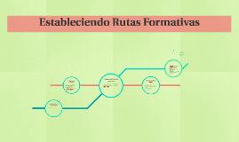 Construyendo rutas formativas