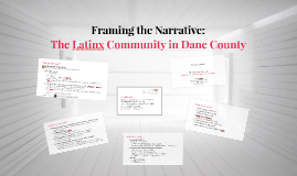 Framing the Narrative: The Latinx Community in Dane County