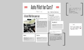 Auto Pilot for Cars?