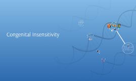 Congenital Insensitivity