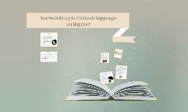 Sprachveränderung durch kulturelle Begegnungen und Migration
