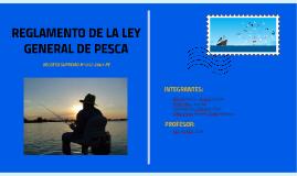 Copy of REGLAMENTO DE LA LEY GENERAL DE PESCA