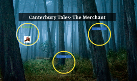 Canterbary Tales- The Merchant