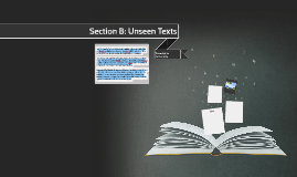 Section B: Unseen Texts