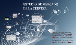 ESTUDIO DE MERCADO DE LA CERVEZA