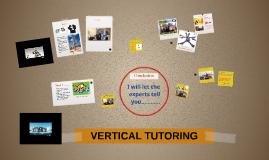 Copy of VERTICAL TUTORING