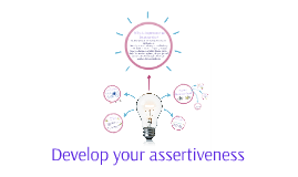 Copy of Develop your assertivness