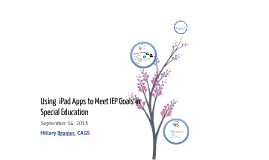 Copy of Using iPad Apps to Meet IEP Goals in Special Education