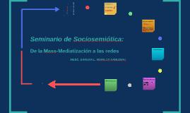Mass-Mediatización