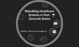 Rebuilding Health Systems in Post-Genocide States