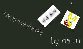 HAPPY TREE FRIEND!!