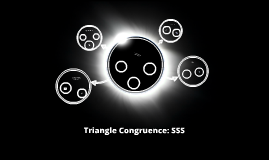 Copy of Triangle congruence: SSS
