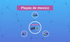 Playas de mexico