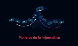 Pioneros de la Informatica