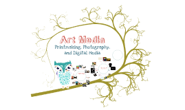 Media:  Printmaking, Photography, and Digital Media