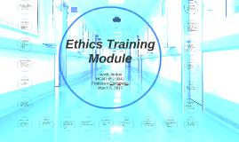Healthcare Ethics Training Module