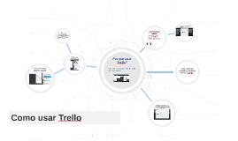 Copy of Como usar Trello