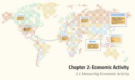 Chapter 2: Economic Activity