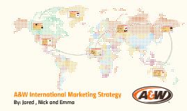 A&W International Marketing Strategy
