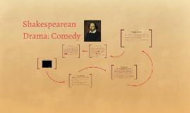 Shakespearean Drama: Comedy