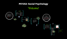 Welcome to Social Psychology PSY 252