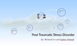 Post Tramtic Stress Disorder