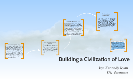 Copy of Building a Civilization of Love