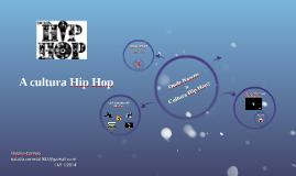 A cultura Hip Hop