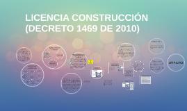 Copy of LICENCIAS URBANÍSTICAS (DECRETO 1469 DE 2010)