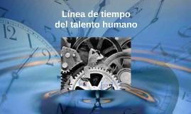 Copy of Linea de tiempo del talento humano